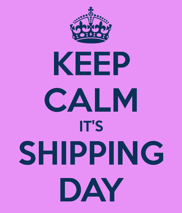 ++++++++++Shipping Day+++++++++++