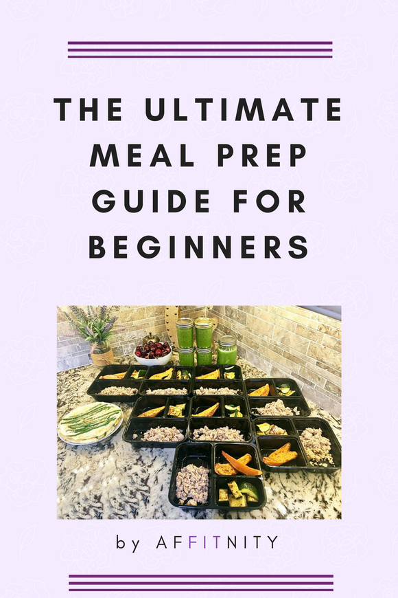 THE ULTIMATE MEAL PREP GUIDE FOR BEGINNERS