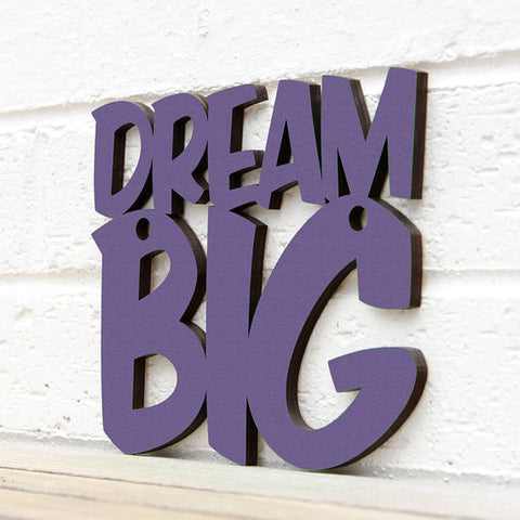 Dream Big Laser Cut Wooden Sign