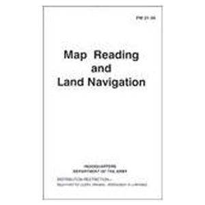 Map Reading and Land Navigation Manual FM 21-26