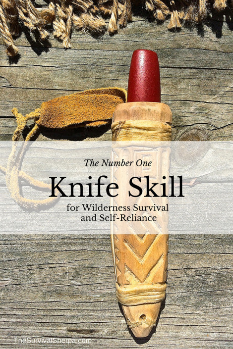 xThe Number One Knife Skill for Wilderness Survival and Self-Reliance - Free Download
