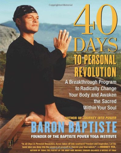 40 Days to Personal Revolution. A Breakthrough program to radically change your life.
