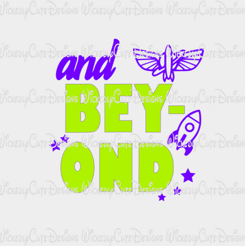 And Beyond Buzz SVG, DXF, EPS, PNG Digital File