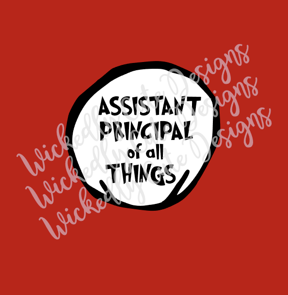 Assistant Principal of All Things SVG, DXF, EPS, PNG Digital File