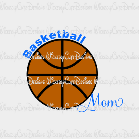 Basketball Mom SVG, DXF, EPS, PNG Digital File