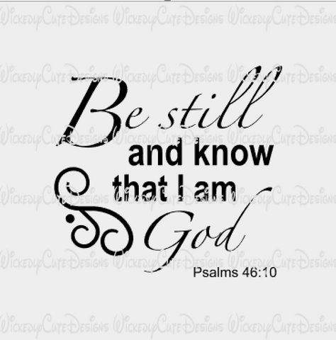 Be Still SVG, DXF, EPS, PNG Digital File