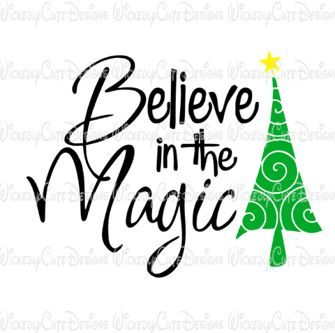 Believe in the Magic SVG, DXF, EPS, PNG Digital File
