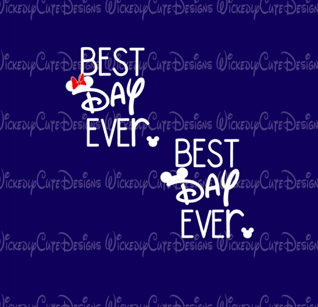 Best Day Ever SVG, DXF, EPS, PNG Digital File
