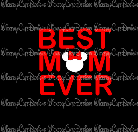 Best Mom Ever SVG, DXF, EPS, PNG Digital File