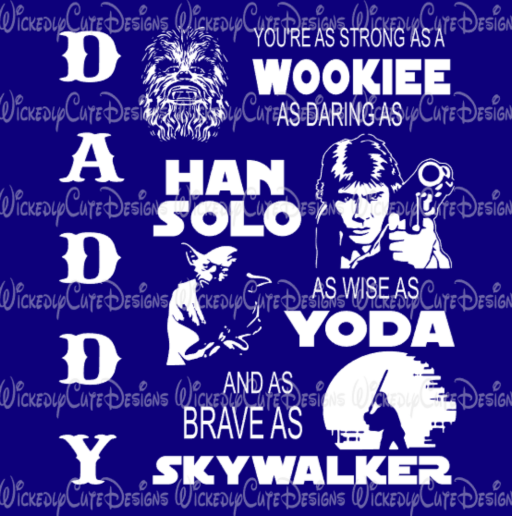 Daddy Star Wars SVG, DXF, EPS, PNG Digital File