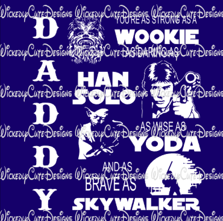Star Wars Daddy SVG, DXF, EPS, PNG Digital File