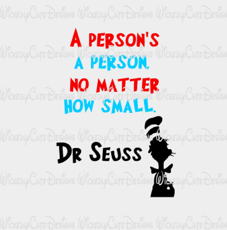 Dr Seuss A Person is a Person SVG, DXF, EPS, PNG Digital File