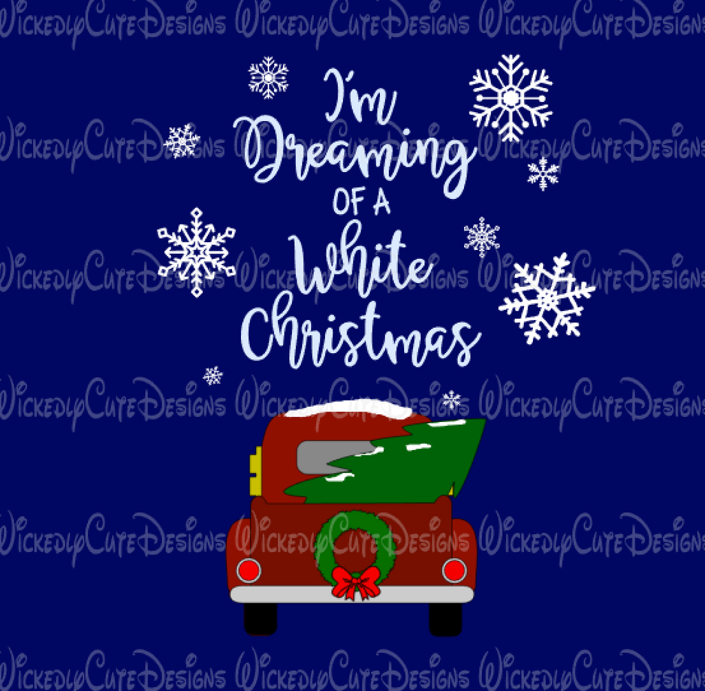 Dreaming of a White Christmas SVG, DXF, EPS, PNG Digital File