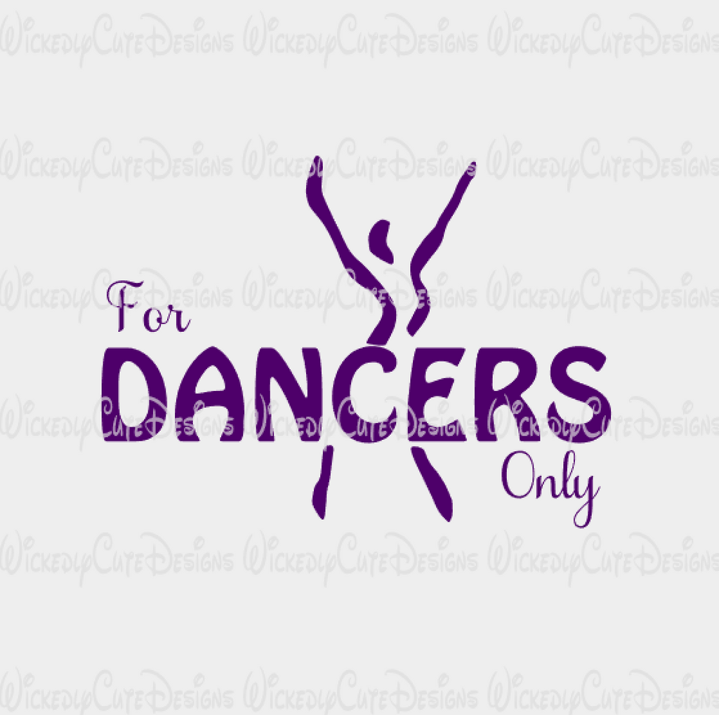 For Dancers Only SVG, DXF, EPS, PNG Digital File