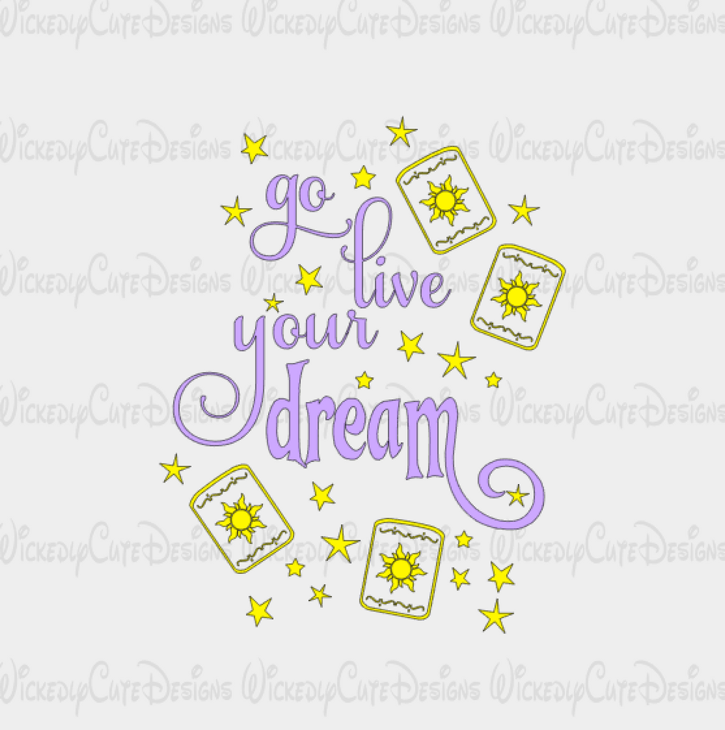 Go Live Your Dream SVG, DXF, EPS, PNG Digital File