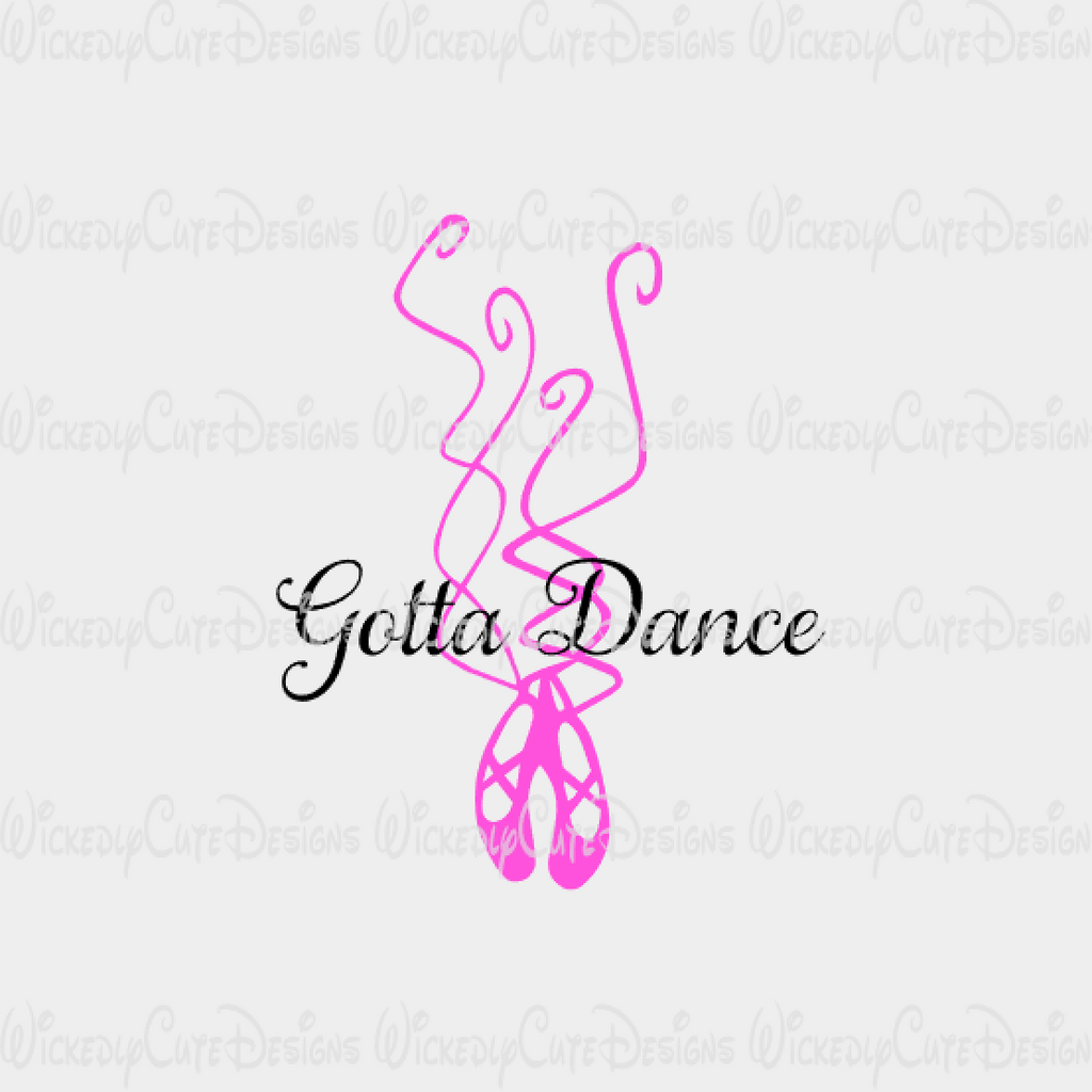 Gotta Dance Shoes SVG, DXF, EPS, PNG Digital File