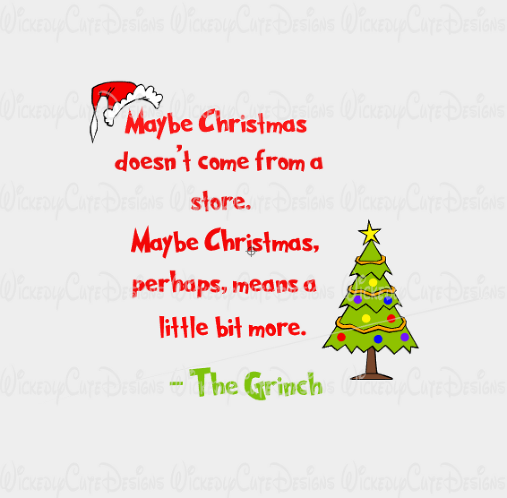 Grinch Christmas Quote SVG, DXF, EPS, PNG Digital File