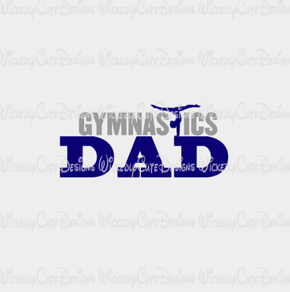 Gymnastics Dad SVG, DXF, EPS, PNG Digital File