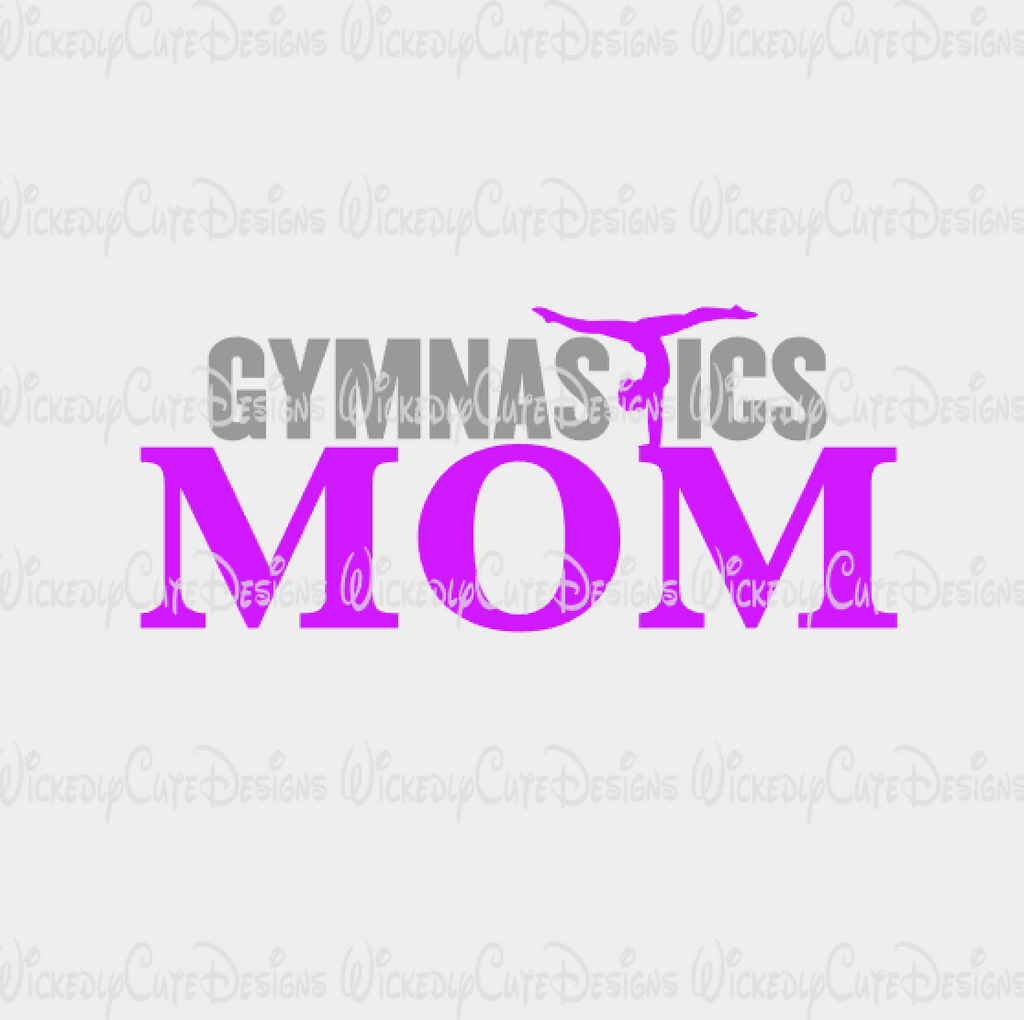 Gymnastics Mom SVG, DXF, EPS, PNG Digital File