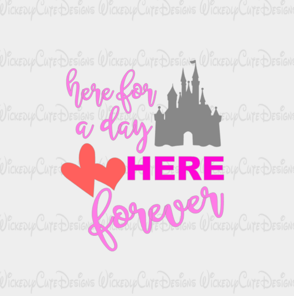 Here For A Day Disney SVG, DXF, EPS, PNG Digital File
