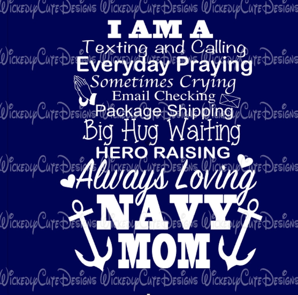 I AM A NAVY MOM SVG, DXF, EPS, PNG Digital File