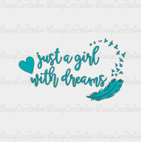 Just A Girl With Dreams SVG, DXF, EPS, PNG Digital File