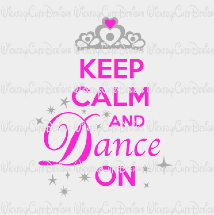 Keep Calm Dance On SVG, DXF, EPS, PNG Digital File