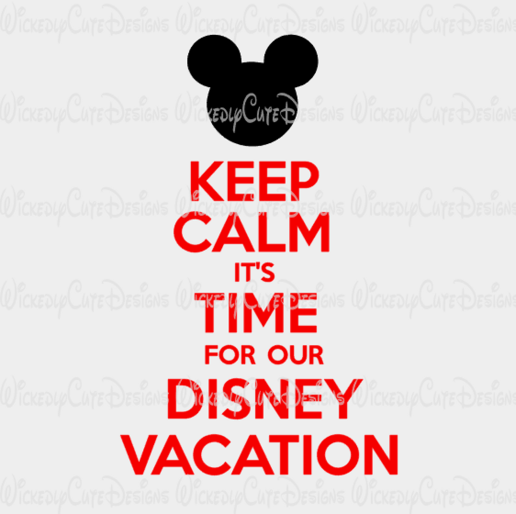 Keep Calm Mickey Disney Vacation SVG, DXF, EPS, PNG Digital File