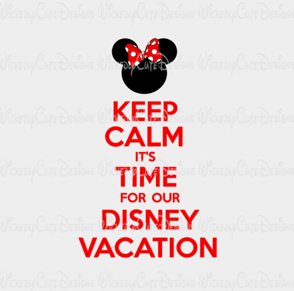 Keep Calm Minnie Disney Vacation SVG, DXF, EPS, PNG Digital File