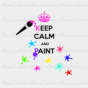 Keep Calm Paint SVG, DXF, EPS, PNG Digital File