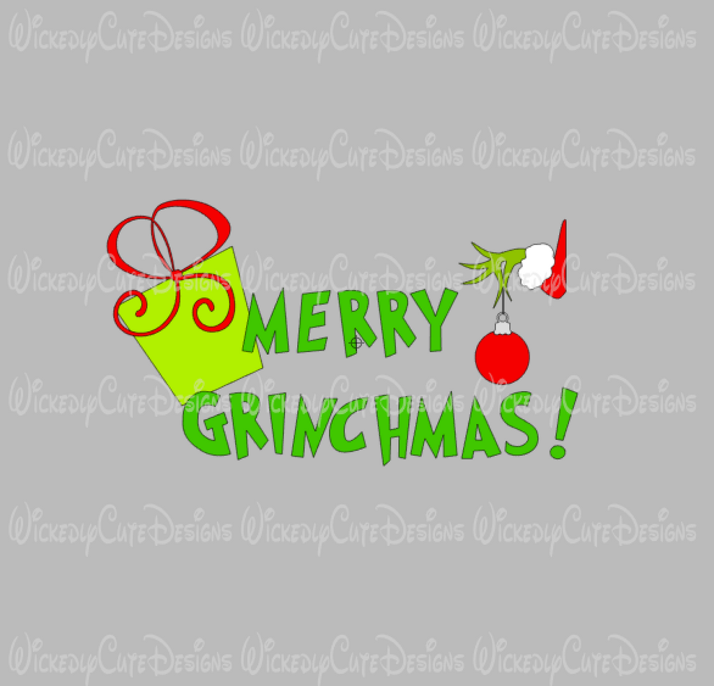 Merry Grinchmas SVG, DXF, EPS, PNG Digital File