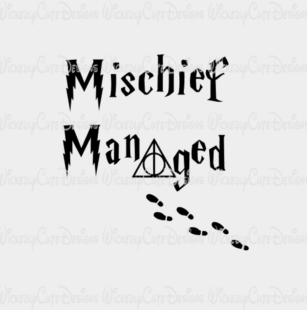 Mischief Managed SVG, DXF, EPS, PNG Digital File