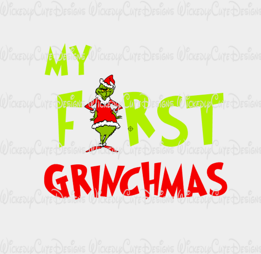 My First Grinchmas SVG, DXF, EPS, PNG Digital File