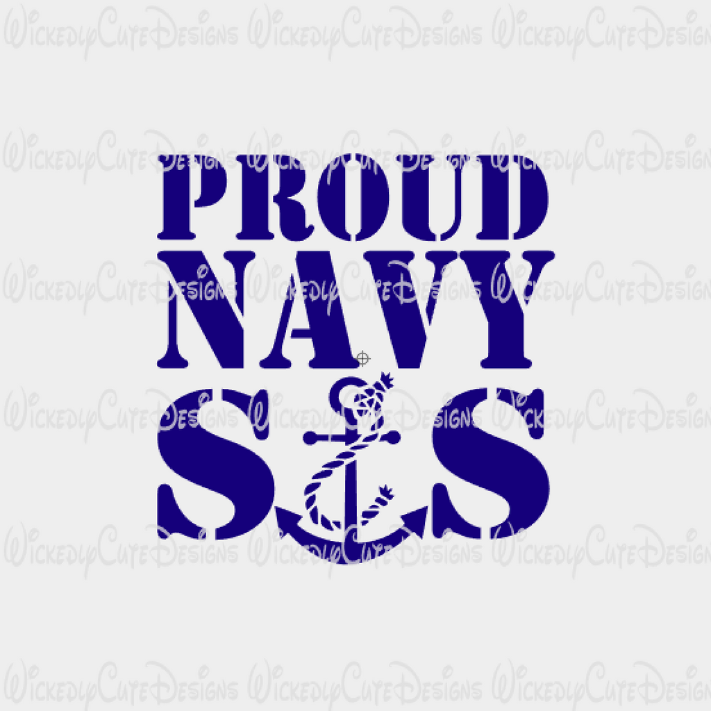 PROUD NAVY SIS SVG, DXF, EPS, PNG Digital File