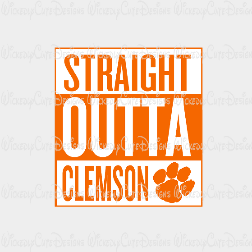 Straight Outta Clemson SVG, DXF, EPS, PNG Digital File