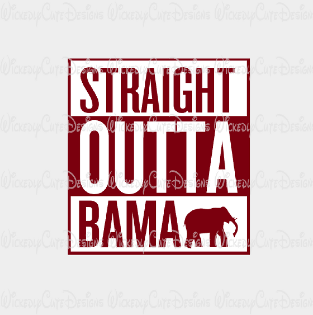 Straight Outta Bama SVG, DXF, EPS, PNG, Studio3 Digital File