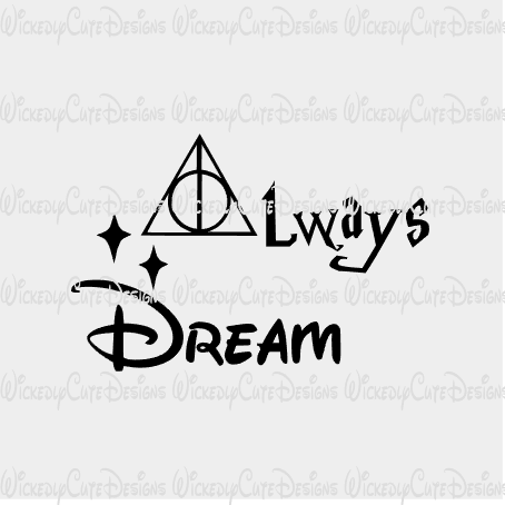 Always Dream SVG, DXF, EPS, PNG Digital File