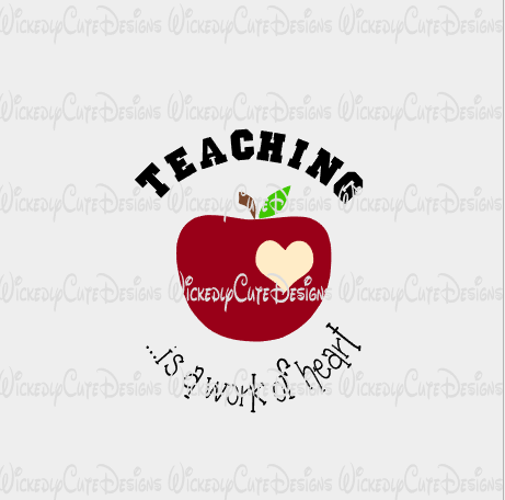 Teaching Work of Heart SVG, DXF, EPS, PNG Digital File