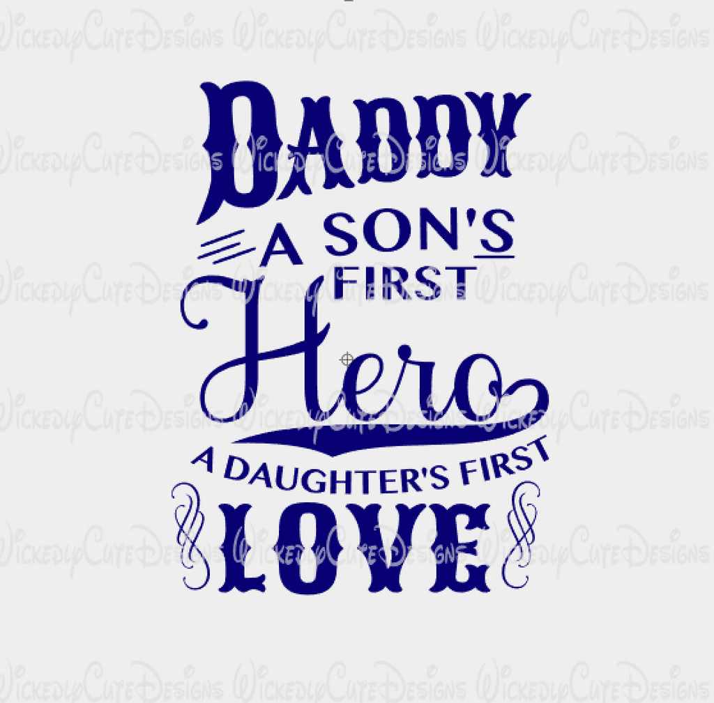 Daddy Hero and Love SVG, DXF, EPS, PNG Digital File