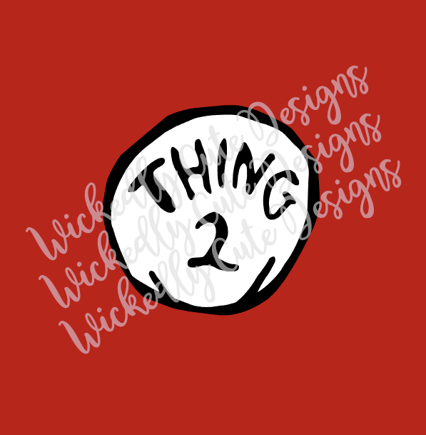 Thing Two SVG, DXF, EPS, PNG Digital File