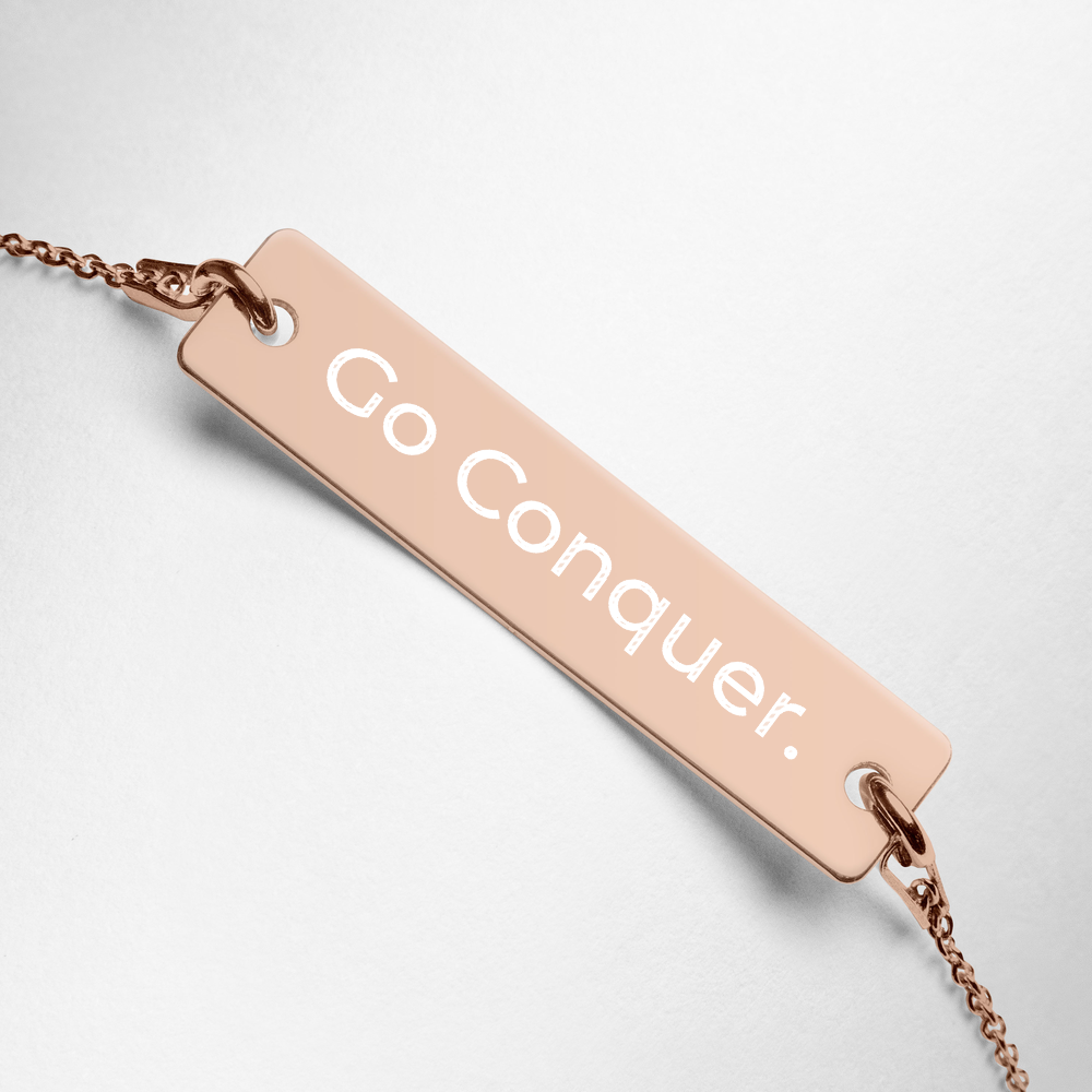 Go Conquer. - Engraved Sterling Silver Bar Bracelet - 3 Finish Options