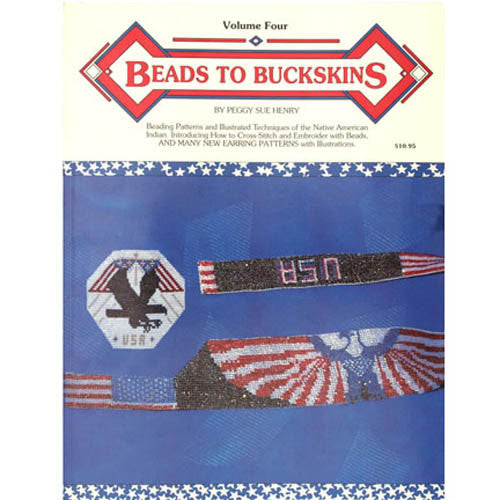 Beads To Buckskins Volume 4