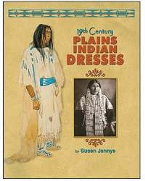 19th Century Plains Indian Dress Book