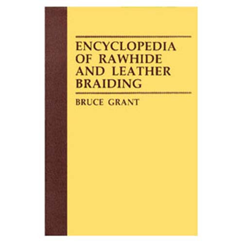Encyclopedia of Rawhide & Leather Braiding Book