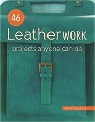 46 Leatherwork Projects Anyone Can Do by Geert Schuiling