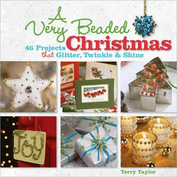 Image of 978-1-60059-393-2 - A Very Beaded Christmas: 46 Projects that Glitter, Twinkle & Shi