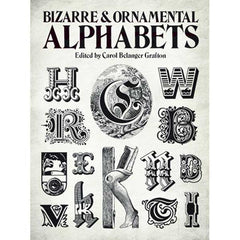 Image of 978-0-486-24105-0 - Bizarre and Ornamental Alphabets