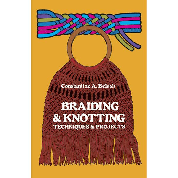Image of 978-0-486-23059-7 - Braiding and Knotting: Techniques and Projects