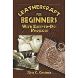 Image of 978-0-4864-5280-7 - Leathercraft for Beginners: With Easy-to-Do Projects