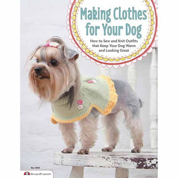 Image of 978-1-57421-610-3 - Making Clothes for Your Dog Book